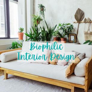Biophilic Interior Design