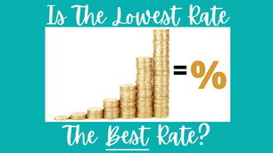 Is The Lowest Rate The Best Rate?