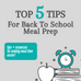 Top 5 Tips for Back To School Meal Prep