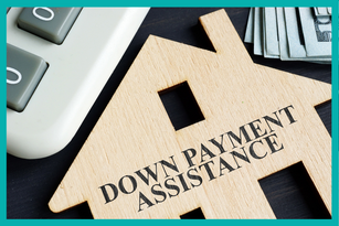 Down Payment Assistance & Resources