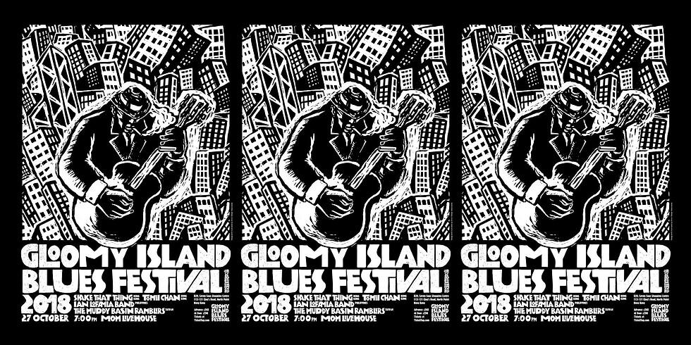 The Gloomy Island Blues Festival 2018@MOM Livehouse