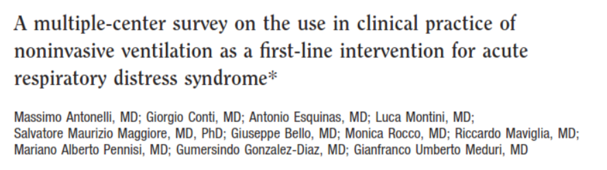 A Multiple-Center Survey on the Use in Clinical Practice of Noninvasive Ventilation as a First-Line Intervention for Acute Respiratory Distress Syndrome