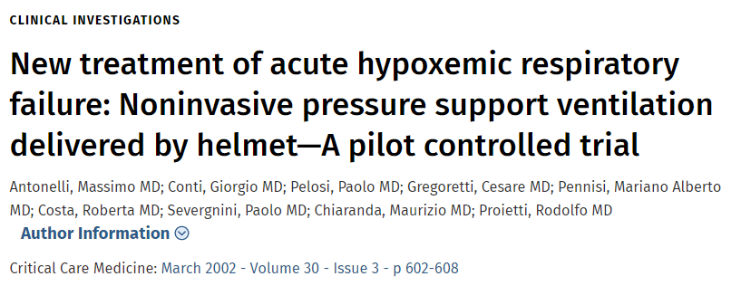 New Treatment of Acute Hypoxemic Respiratory Failure: Noninvasive Pressure Support Ventilation Delivered by Helmet - a Pilot Controlled Trial