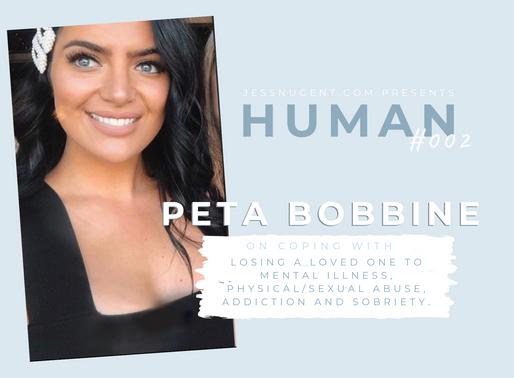 HUMAN: Peta Bobbine