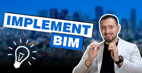 How to implement BIM successfully