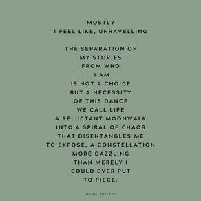 I am unravelling.
