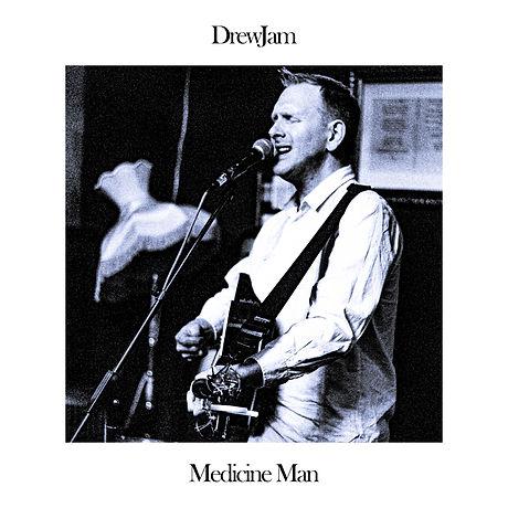 DrewJam - Medicine Man
