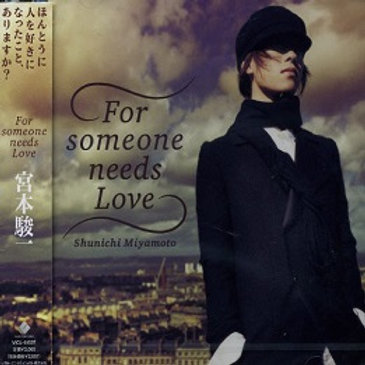 For someone needs Love(CD)