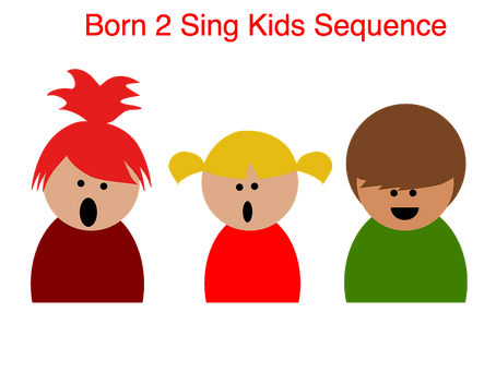 The Born 2 Sing Kids Sequence