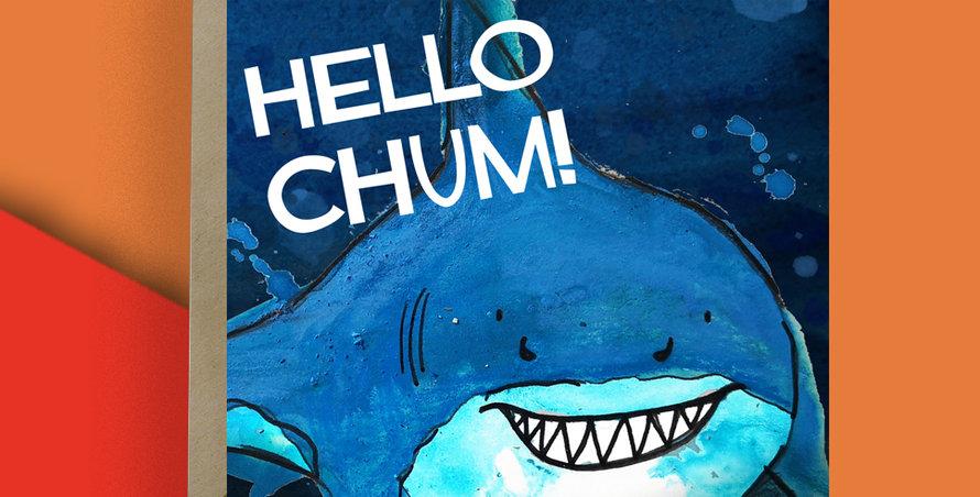 Hello Chum Shark Card