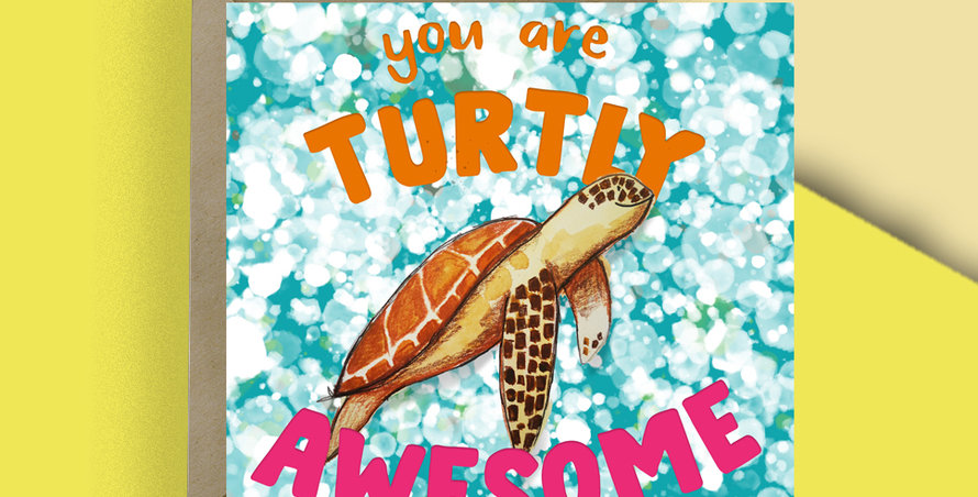 6x You are turtly Awesome! Sea Turtle  Card