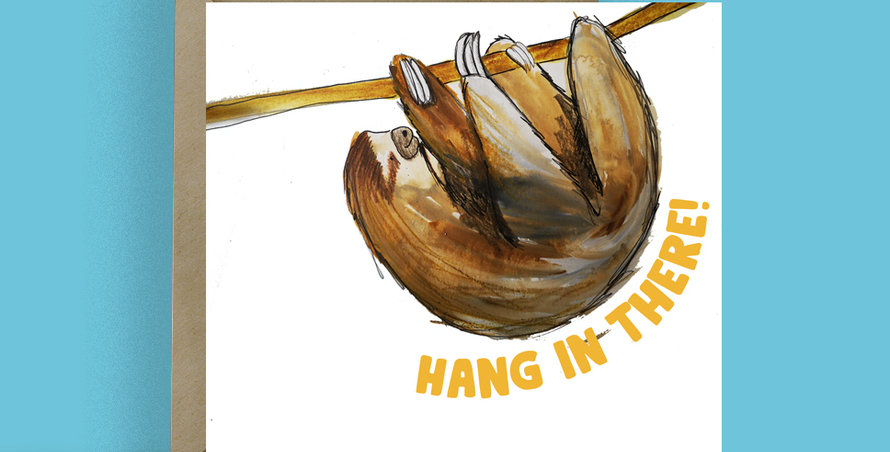 Hang in there! Sloth Card