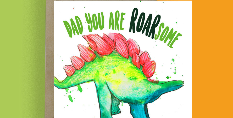 Dad you are Roarsome! Card