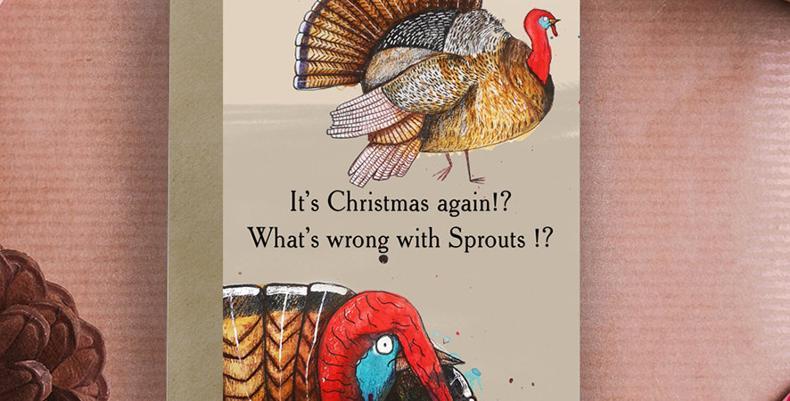 6x What's wrong with sprouts? Turkey Christmas Card