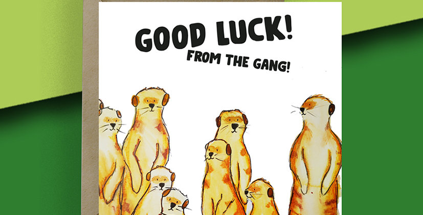 Good Luck from the Gang! Meerkat  Card