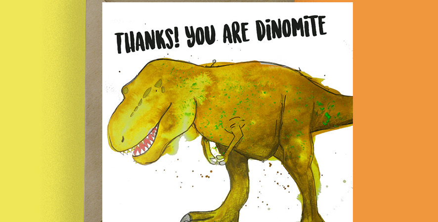 Thanks you are Dino-mite Card
