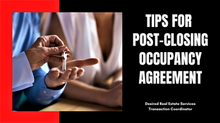 Tips for Post-Closing Occupancy Agreement