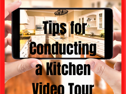 Tips for Conducting a Kitchen Video Tour