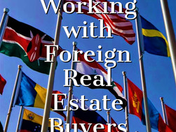 Working with Foreign Real Estate Buyers