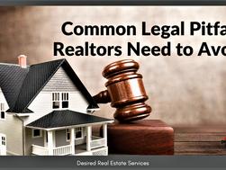Common Legal Pitfalls Realtors Need to Avoid