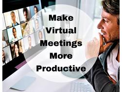 Make Virtual Meetings More Productive