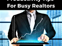 Productivity Tips For Busy Realtors
