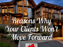 Reasons Why Your Clients Wont Move Forward