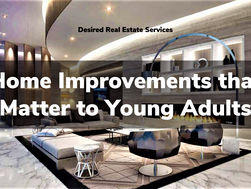 Home Improvements that Matter to Young Adults