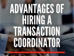 Advantages of Hiring a Transaction Coordinator