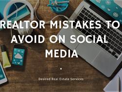 Realtor Mistakes to Avoid on Social Media