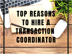 Top Reasons To Hire A Transaction Coordinator