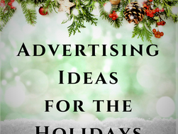 Advertising Ideas for the Holidays