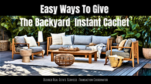 Easy Ways to Give the Backyard Instant Cachet