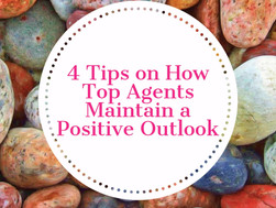 4 Tips on How Top Agents Maintain a Positive Outlook