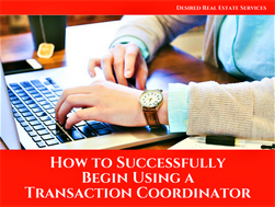 How to Successfully Begin Using a Transaction Coordinator