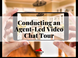 Conducting an Agent-Led Video Chat Tour