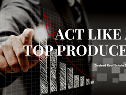 Act Like a Top Producer