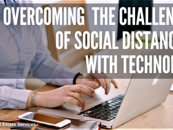 Overcoming the Challenges of Social Distancing with Technology