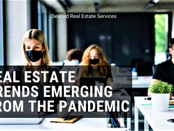 Real Estate Trends Emerging from the Pandemic