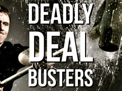 Deadly Deal Busters