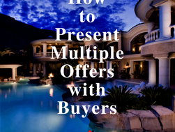 How to Present Multiple Offers with Buyers