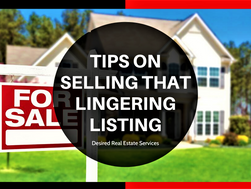 Tips On Selling That Lingering Listing