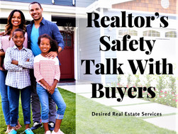 Realtor's Safety Talk With Buyers