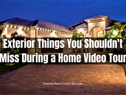 Exterior Things You Shouldn't Miss During a Home Video Tour
