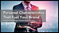 Personal Characteristics That Fuel Your Brand