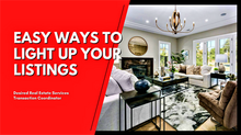 Easy Ways to Light Up Your Listings