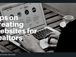 Tips on Creating Websites for Realtors