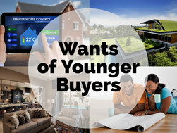 Wants of Younger Buyers