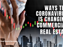 Ways the Coronavirus Is Changing Commercial Real Estate