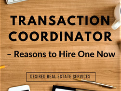 Transaction Coordinator – Reasons to Hire One Now